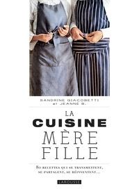 Histoiresdenlire.be La cuisine mère fille - 80 recettes qui se transmettent, se partagnet, se réinventent... Image