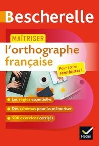 Sandrine Girard - Maîtriser l'orthographe française.