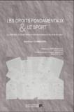 Sandrine Giumarra - Les droits fondamentaux et le sport - Contribution à l'étude de la constitutionnalisation du droit du sport.