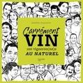 Sandrine Goeyvaerts - Carrément vin - 100 vigneron(ne)s au naturel.