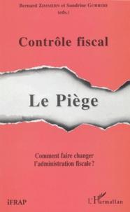 Contrôle fiscal : le piège - Comment faire changer ladministration fiscale ?.pdf