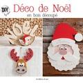 Sandrine Guédon - Déco de Noël en bois découpé.