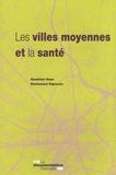 Sandrine Haas et Emmanuel Vigneron - Les villes moyennes et la santé.