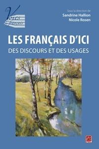 Sandrine Hallion - Les français d'ici : des discours et des usages.