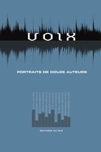 Sandrine Hallion et Bertrand Nayet - Voix - Portraits de douze auteurs.
