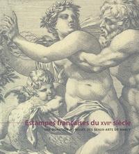 Sandrine Herman - Estampes françaises du XVIIe siècle - Une donation au musée des Beaux-Arts de Nancy.