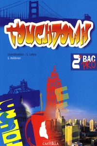 Sandrine Holdener et Sophie Leleu - Anglais 2e Bac pro TouchDown.