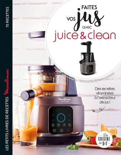 Faites vos jus ! avec Juice & Clean - 9782035970077 - 7,99 €