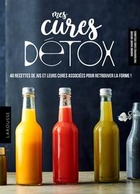 Sandrine Houdré-Grégoire - Mes cures détox - 40 recettes de jus et 4 programmes pour se faire du bien.