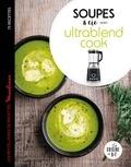Sandrine Houdré-Grégoire - Soupes & cie avec ultrablend cook.