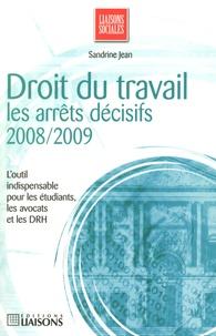 Sandrine Jean - Droit du travail - Les arrêts décisifs.