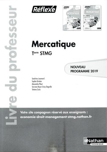 Sandrine Jouanard et Sophie Ortolan - Mercatique Tle STMG Réflexe - Livre du professeur commun.