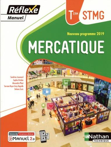 Sandrine Jouanard et Sophie Ortolan - Mercatique Tle STMG - Livre de l'élève (+ Licence i-Manuel 2.0).