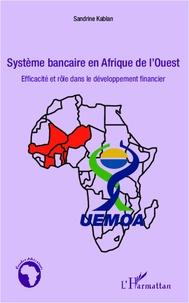 Ucareoutplacement.be Système bancaire en Afrique de l'Ouest - Efficacité et rôle dans le développement financier Image