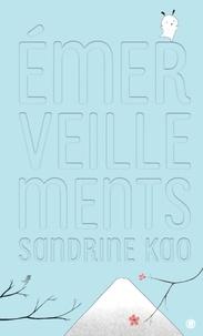 Sandrine Kao - Emerveillements.