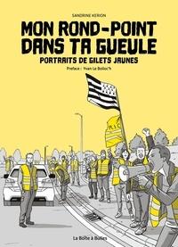 Sandrine Kerion - Mon rond-point dans ta gueule - Portraits de gilets jaunes.