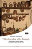 Sandrine Krikorian - Table des riches, tables du peuple - Gastronomie et traditions culinaires de Provence du Moyen Age à nos jours.