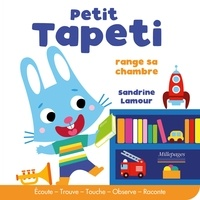 Sandrine Lamour - Petit Tapeti range sa chambre.