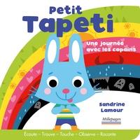 Sandrine Lamour - Petit Tapeti - Une journée avec les copains.