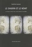 Sandrine Lascaux - Le chagrin et le néant - La puissance du négatif dans l'oeuvre narrative de Juan Benet.