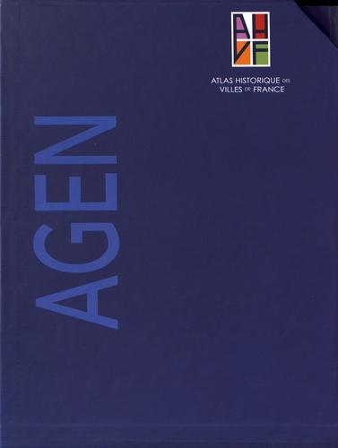 Sandrine Lavaud - Atlas historique d'Agen - 2 volumes : Tome 1, Notice générale ; Tome 2, Sites et monuments + plan historique.