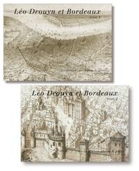 Sandrine Lavaud - Léo Drouyn et Bordeaux - Tome 1 et 2.