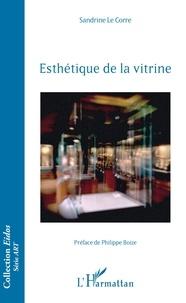 Sandrine Le Corre - Esthétique de la vitrine.