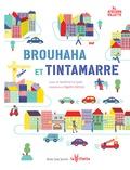 Sandrine Le Guen et Agathe Demois - Brouhaha et Tintamarre.