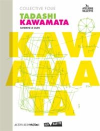 Sandrine Le Guen - Collective Folie - Tadashi Kawamata.