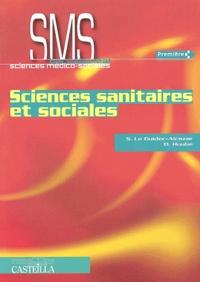 Sandrine Le Guidec-Alcazar et Dominique Houbé - Sciences sanitaires et sociales 1ère SMS.