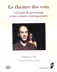 Sandrine Le Pors - Le théâtre des voix - A l'écoute du personnage et des écritures contemporaines.
