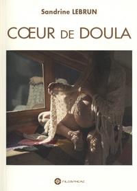 Sandrine Lebrun - Coeur de Doula.