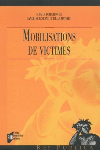 Sandrine Lefranc et Lilian Mathieu - Mobilisations des victimes.