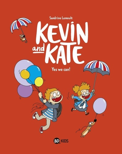 Kevin and Kate Tome 3 Yes we can !