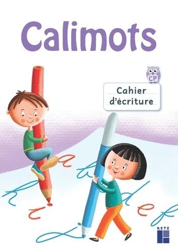 Cahier d'écriture Calimots CP  Edition 2019