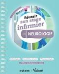 Sandrine Lescure - Réussir son stage infirmier en neurologie.