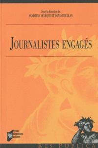 Sandrine Lévêque et Denis Ruellan - Journalistes engagés.