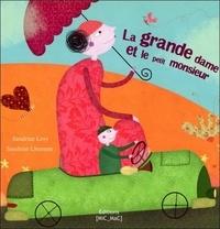 Sandrine Lévy et Sandrine Lhomme - La grande dame et le petit monsieur.
