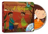 Sandrine Lhomme et Amadou Sanfo - Mes premières Comptines d'Afrique. 1 CD audio