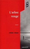 Sandrine Lyonnard - L'arbre rouge.