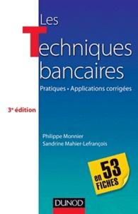 Les Techniques bancaires, en 53 fiches - Pratiques, Applications corrigées.pdf