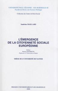 Sandrine Maillard - L'émergence de la citoyenneté sociale européenne.