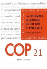 COP 21 - La diplomatie climatique de Rio 1992 à Paris 2015.pdf