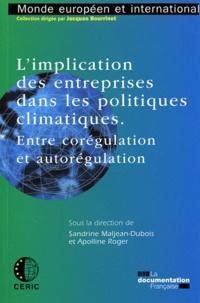 Sandrine Maljean-Dubois et Apolline Roger - L'implication des entreprises dans les politiques climatiques - Entre corégulation et autorégulation.