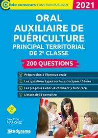 Sandrine Marichez - Oral auxiliaire de puériculture principal territorial de 2e classe - 200 questions.