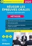 Sandrine Marichez - Réussir les épreuves orales concours administratifs catégories C, B et A.
