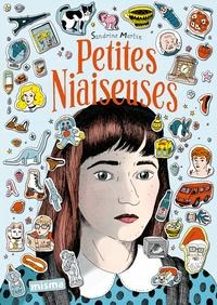 Sandrine Martin - Petites niaiseuses.