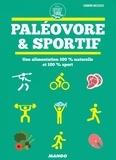 Sandrine Mazzucco - Paléovore & sportif - Une alimentation 100 % naturelle et 100 % sport.