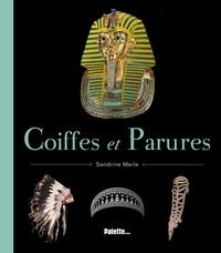 Sandrine Merle - Coiffes et parures.