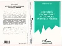 Sandrine Michel - Éducation et croissance économique en longue période.
